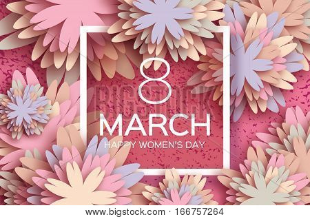 Pastel 8 March. Floral Greeting card. Happy Women's Day. Paper cut flower holiday background with square Frame, space for text. Origami Trendy Design Template. Happy Mother's Day. Vector illustration