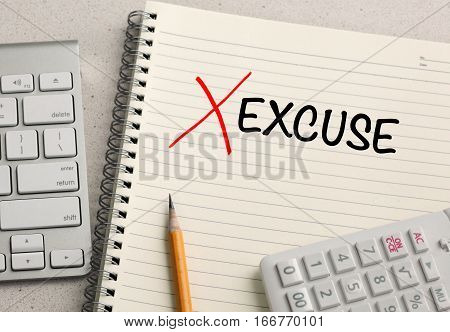 No excuse concept on a note, with desk background