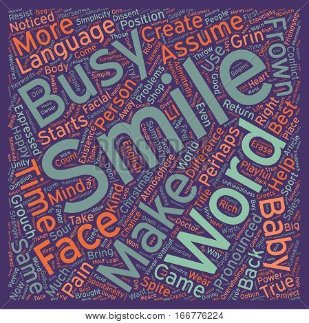How To Use The Power Of A Smile text background wordcloud concept
