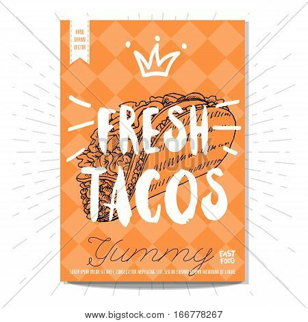 Colorful fast food poster. Fresh tacos, yummy, crown, lettering, calligraphy. Retro background. Sketch style, labels, hand drawn vector.