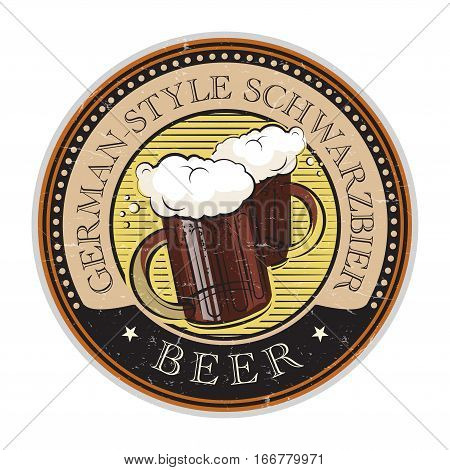 Grunge vintage style rubber stamp or label with the Beer glass and text German-Style Schwarzbier Beer written inside vector illustration