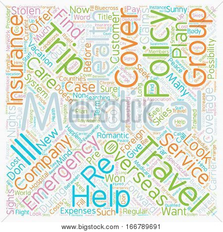 How Travelers Health Insurance Can Protect You Overseas text background wordcloud concept