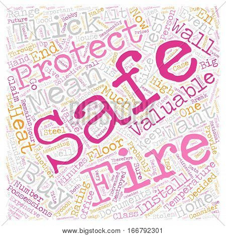 How well are your valuables protected from fire text background wordcloud concept