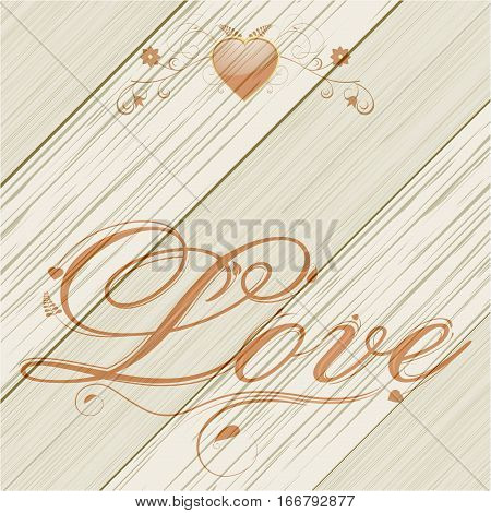 Wood Panel Background with Love Text and Floral Heart