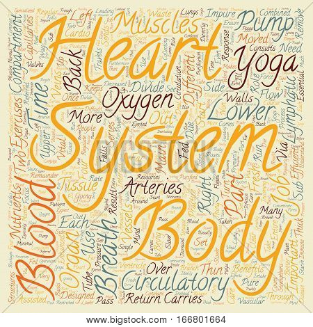 How Yoga benefits the circulatory system text background wordcloud concept