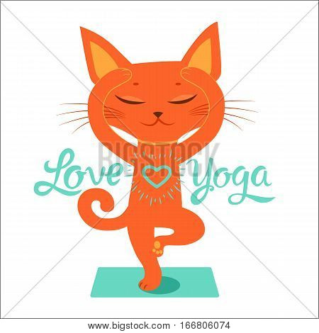 The Yoga Practice. Feel Like a Goddess. Cartoon Funny Cat Doing Yoga Position. Cartoon Meditation Vector With Text I Love Yoga. Yoga - Focus On The Positive.