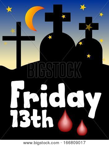 Friday 13th 13 Friday unlucky day night cemetery silhouette. Moon over cemetery. Unlucky number thirteen. Unlucky day Friday. Vector illustration.