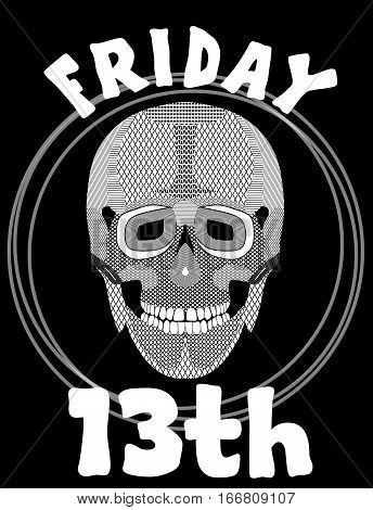 Friday 13th. Image with skull. 13 Friday unlucky day. Illustration with skull. Skull drawing.