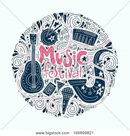 Handdrawn conceptual illustration on music festival - lettering and illustrations of musical instruments. Poster or t-shirt design.