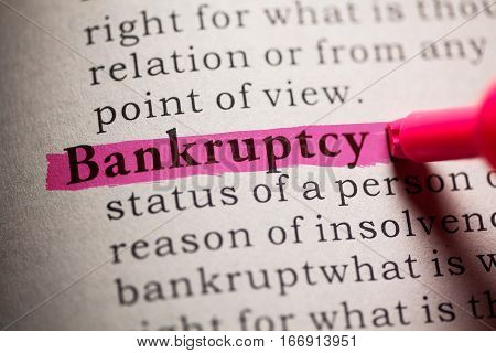 Fake Dictionary definition of the word Bankruptcy.