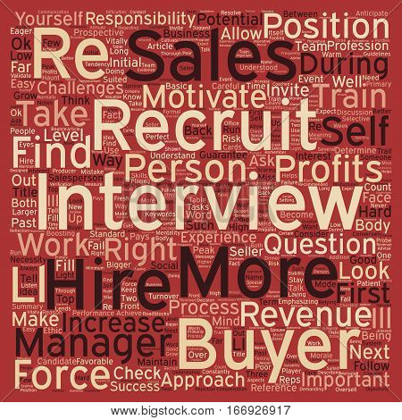 Increase Revenues with a Bigger Sales Force text background wordcloud concept