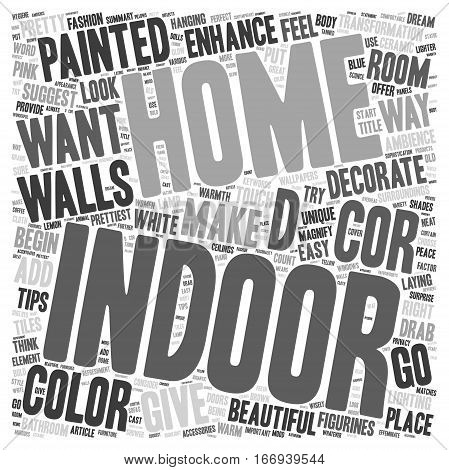 Indoor Enhance The Decor Of Your Home text background wordcloud concept