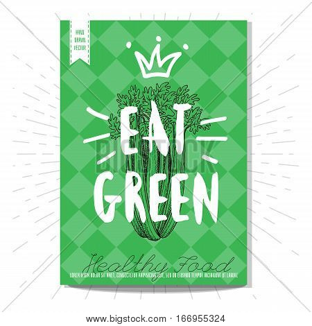 Set colorful healthy food posters. Healthy food, eat green, celery, crown. Retro background. Sketch style, labels, hand drawn vector.