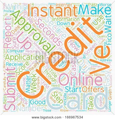 Instant Approval Credit Cards Online Approval within Seconds text background wordcloud concept