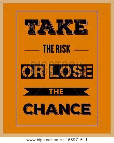 Retro Motivational Quote.