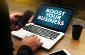 BOOST YOUR BUSINESS BOOST YOUR INCOME Business Technology Internet and network poster