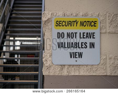 Security Notice Do Not Leave Valuables In View Street Sign In Parking Lot
