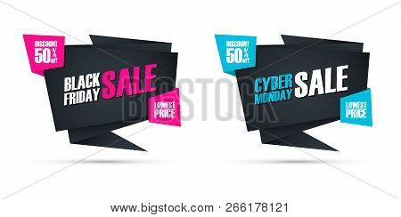 Black Friday Sale And Cyber Monday Sale Special Offer Commercial Signs For Business, Promotion And A