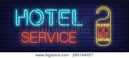 Hotel Service Neon Sign. Glowing Inscription With Do Not Disturb Sign For Door In Hotel. Can Be Used