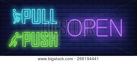 Open Pull And Push Neon Sign. Glowing Neon Inscription With Pull And Push Indicators On Dark Blue Br