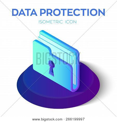 Folder Icon. 3d Isometric Locked Folder Sign. Data Protection Concept. Secure Data. Created For Mobi