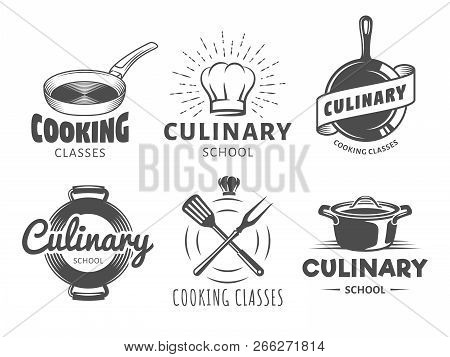 Culinary School Logos. Vector Badges For Cooking Classes, Workshops And Courses. Set Of Vintage Mono
