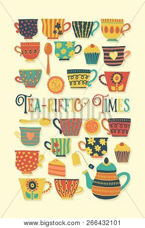 Retro Tea Cup Vector Illustration Beige. Scandinavian Vintage Style. Tea-riffic Times Lettering. Han