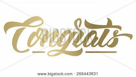 Congrats.lettering. Handwritten Modern Calligraphy, Brush Letters. Vector Illustration  For Graduati