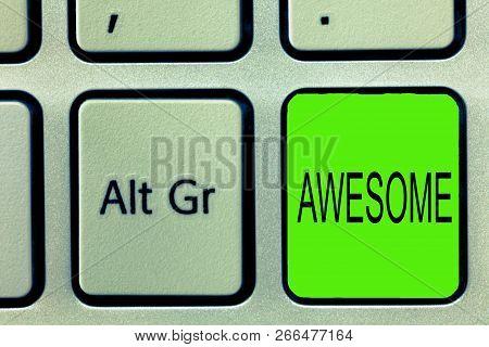 Writing Note Showing Awesome. Business Photo Showcasing Something Spectacular Amazing Fantastic Extr