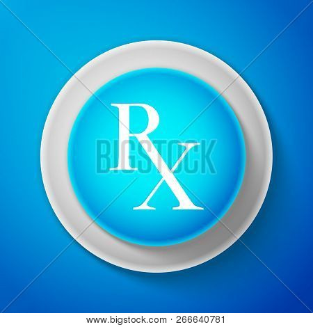 White Medicine Symbol Rx Prescription Icon Isolated On Blue Background. Circle Blue Button With Whit