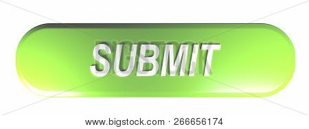 Green Rounded Rectangle Pushbutton Submit - 3d Rendering Illustration