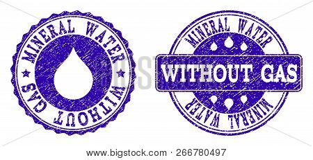 Grunge Mineral Water Without Gas Stamp Seal Imprints. Mineral Water Without Gas Text Inside Blue Unc