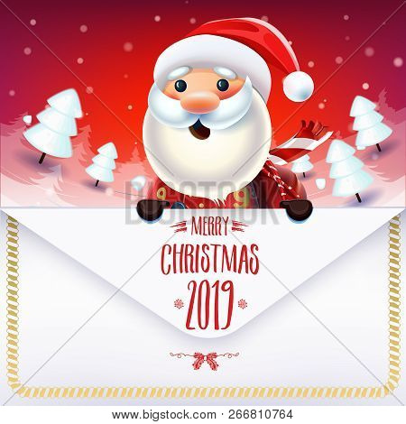 2019 New Year & Merry Christmas Symbol. Santa Claus On A Red Winter Background With  A Letter To San