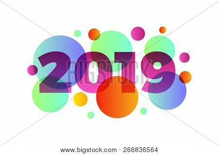 Happy New Year 2019,numeral 2019, Colorful 2019 Vector Illustration