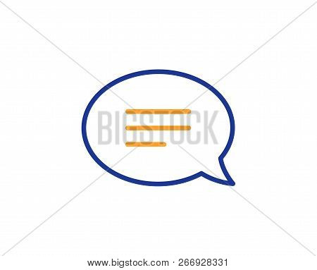Chat Line Icon. Speech Bubble Sign. Communication Or Comment Symbol. Colorful Outline Concept. Blue