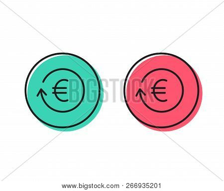 Euro Money Exchange Line Icon. Banking Currency Sign. Eur Cash Symbol. Positive And Negative Circle