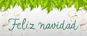 Feliz Navidad lettering with streamers and leaves. Christmas greeting card. Handwritten text, calligraphy. For leaflets, brochures, invitations, posters or banners. poster