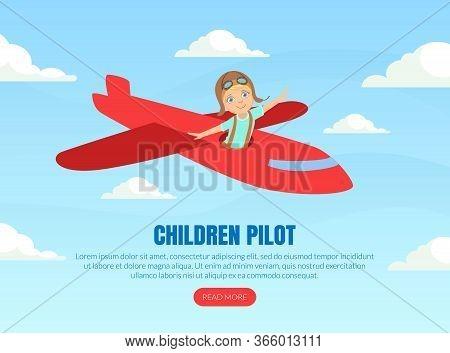 Children Pilot Landing Page Template, Cute Boy In Retro Leather Flight Helmet Flying Plane Like Real
