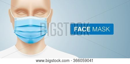 White Man Wearing A Disposable Surgical Face Mask. Close Up Shot Of A Caucasian Person With Corona V