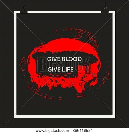 Donor Day - Red Flowing Down Stain In Grunge Style - Art, Creative - Vector. Motivation Poster To Do