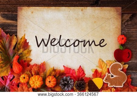 Old Paper With Autumn Decoration, Text Welcome