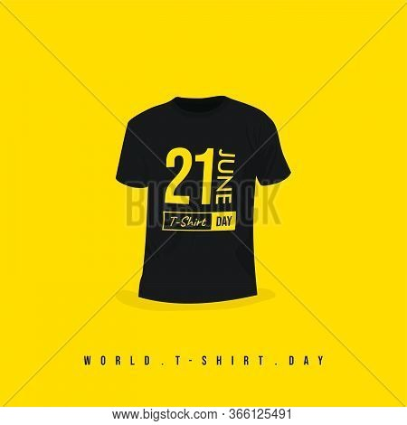 World T-shirt Day Vector With Black T-shirt Design. Celebrate On 21 June. Good For Template Or Mocku