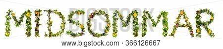 Flower And Blossom Letter Building Word Midsommar Means Midsummer