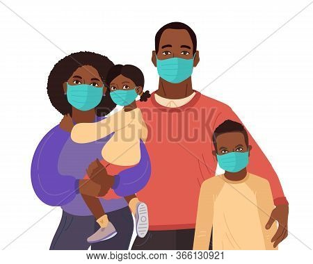 Mother Father Daughter And Son Wear Medical Masks. Virus And Disease Prevention. African American Pe
