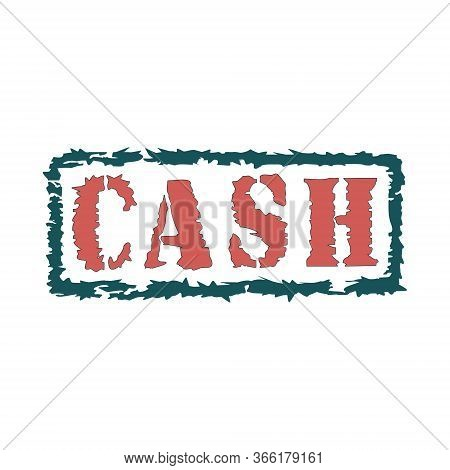 Rubber Stamp With Text Cash Inside, Vector Illustration