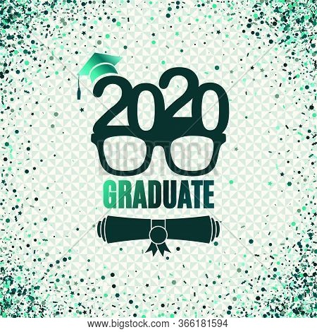 Graduate 2020 Class Of Greeting Card With Glasses, Hat, Scroll, Laurels In Emerald Colors. Vector Il