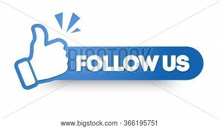 Vector Illustration Follow Us Banner. Modern Round Label With Thumbs Up Icon.