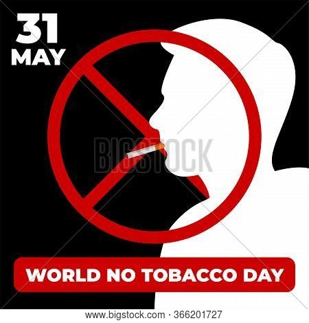 Poster, Brochure, Flyer Or Banner Design For World No Tobacco Day Vector, May 31st With Man Silhouet
