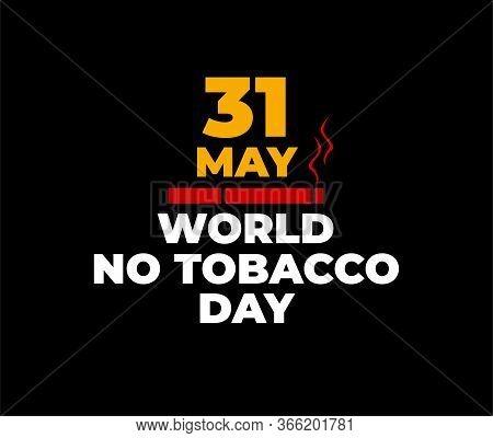World No Tobacco Day Flat Design Vector Illustration