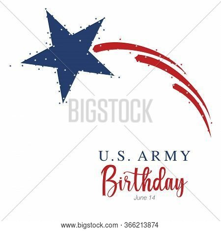 An Abstract Vector Illustration Of United States Army Birthday With A Big Blue Star And Three Red St